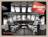 Milwaukee Road Remembered