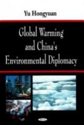 Global Warming and China's Environmental Diplomacy