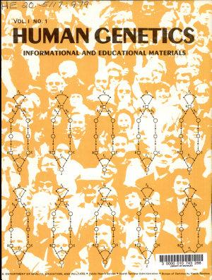 Human Genetics, Informational and Educational Materials