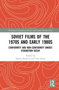 Soviet Films of the 1970s and Early 1980s PDF