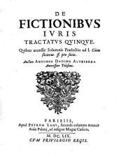 De fictionibus juris tractatus quinque