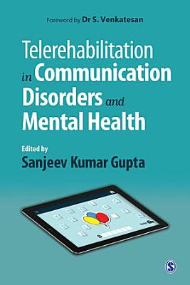 Telerehabilitation in Communication Disorders and Mental Health