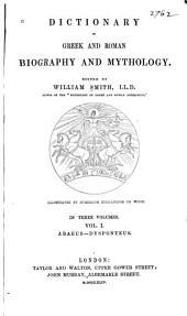 Dictionary of Greek and Roman Biography and Mythology: Abaeus-Dysponteus