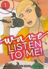 Wave, Listen to Me!: Volume 1