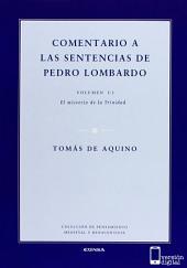 Comentario a las sentencias de Pedro Lombardo I/1: El Misterio de la Trinidad