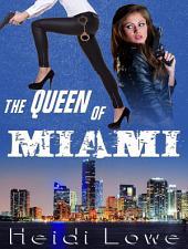 The Queen of Miami (Lesbian Crime Drama)
