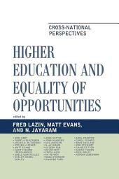 Higher Education and Equality of Opportunity: Cross-National Perspectives