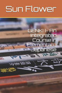 GENKI I  An Integrated Course in Elementary Japanese PDF