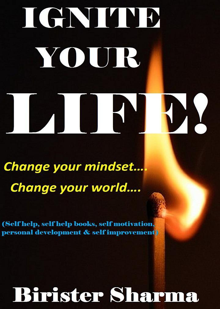 Ignite Your Life!