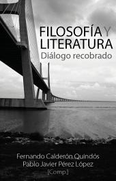 Filosofía y literatura: Diálogo recobrado