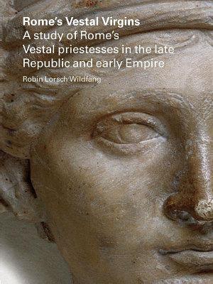Rome s Vestal Virgins