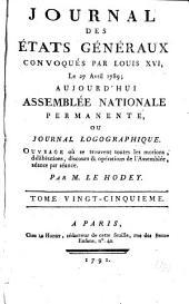 Journal des Et́ats généraux, convoqués par Louis XVI.: Volume25