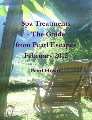 Spa Treatments   The Guide from Pearl Escapes February 2012