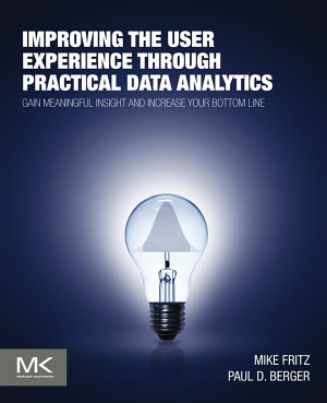 Improving the User Experience through Practical Data Analytics PDF