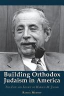 Building Orthodox Judaism in America
