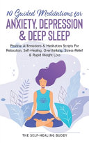 10 Guided Meditations For Anxiety  Depression   Deep Sleep