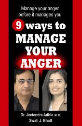 9 ways to manage your anger