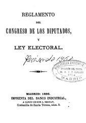Reglamento del Congreso de los Diputados y Ley Electoral [de 18 de julio de 1865]