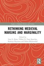 Rethinking Medieval Margins and Marginality PDF