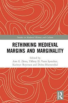 Rethinking Medieval Margins and Marginality PDF