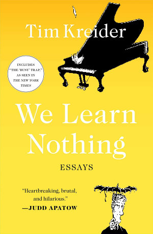 We Learn Nothing