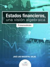 Estados financieros. Una visión algebraica