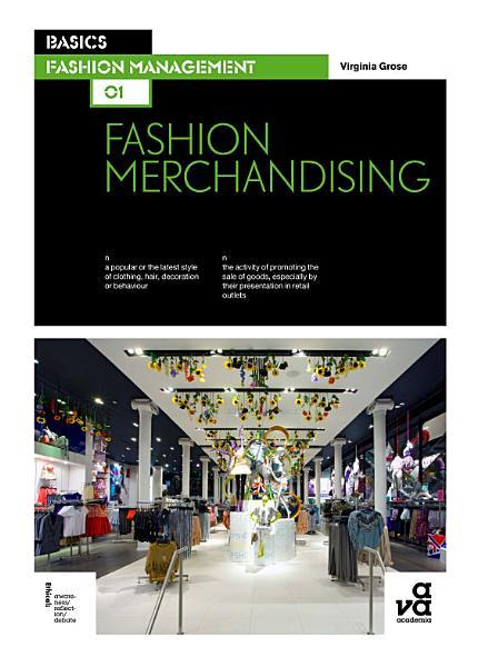 Basics Fashion Management 01  Fashion Merchandising PDF