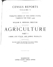 Census Reports: Agriculture: 1900