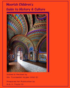 Moorish Children's Guide to History & Culture