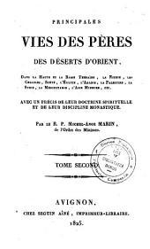 Principales vies des pères des déserts d'Orient, dans la Haute et Basse Thébaïde...