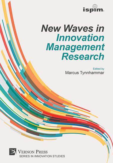 New Waves in Innovation Management Research  ISPIM Insights  PDF