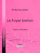 Le Foyer breton: Traditions populaires