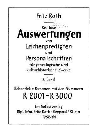 Restlose Auswertungen von Leichenpredigten und Personalschriften f  r genealogische Zwecke PDF