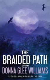 The Braided Path