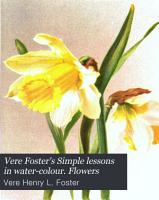 Vere Foster s Simple lessons in water colour  Flowers PDF