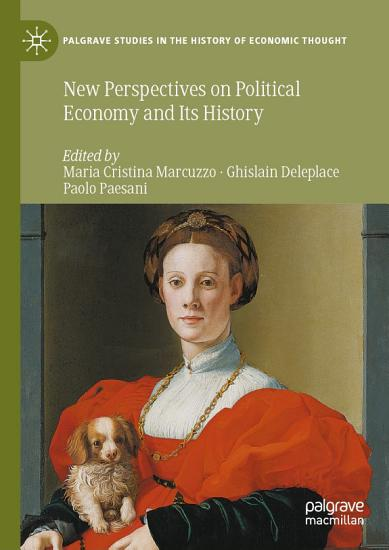 New Perspectives on Political Economy and Its History PDF