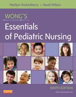 Wong s Essentials of Pediatric Nursing   E Book PDF