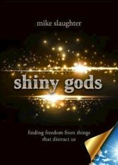 Free Sampler of shiny gods - eBook [ePub]: Finding Freedom from Things That Distract Us