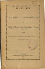 Report of the Major Commanding the King s Guard and Volunteer Forces  to the Honorable John O  Dominis  Commander in chief PDF