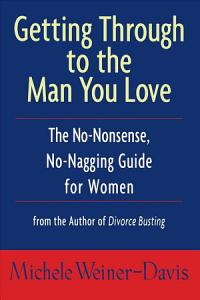Getting Through to the Man You Love PDF