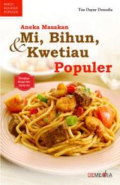 Aneka Masakan Mi, Bihun, & Kwetiau Populer