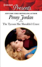 The Tycoon She Shouldn't Crave