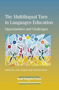 The Multilingual Turn in Languages Education PDF