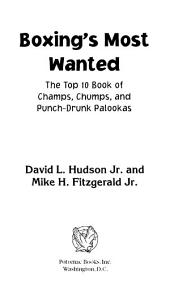 Boxing's Most Wanted: The Top 10 Book of Champs, Chumps, and Punch-Drunk Palookas