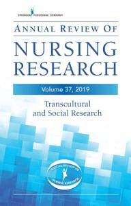 Annual Review of Nursing Research  Volume 37 PDF