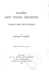 Names and Their Meaning: A Book for the Curious