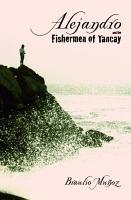 Alejandro and the Fishermen of Tancay PDF