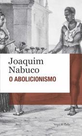 O abolicionismo: Edição de Bolso