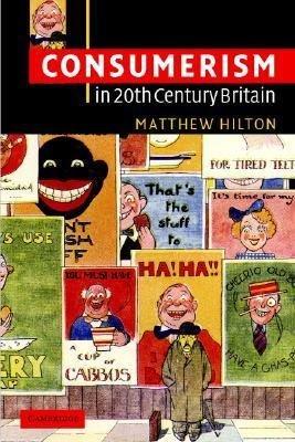 Consumerism in Twentieth Century Britain PDF