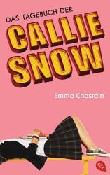 Das Tagebuch der Callie Snow PDF